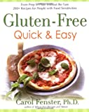 Gluten-Free Quick & Easy: From Prep to Plate Without the Fuss - 200+ Recipes for People with Food Sensitivities