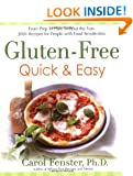 Gluten-free Quick and Easy: From Prep to Plate without the Fuss - 175 Recipes for People with Food Sensitivities: From Prep to Plate Without the Fuss - 175 Recipes for People with Food Insensitivies