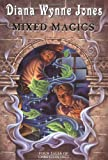 Mixed Magics: Four Tales of Chrestomanci (Chrestomanci, Book 5)