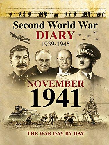Second World War Diary: November, 1941