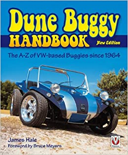 Dune Buggy Handbook: The A-Z of VW-based Buggies Since 1964 New