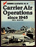 img - for Carrier Air Operations Since 1945 - Warbirds Illustrated No. 19 book / textbook / text book