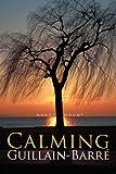 Calming Guillain-Barre