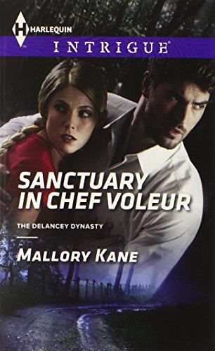 Image of Sanctuary in Chef Voleur (Harlequin Intrigue\The Delancey Dynasty)