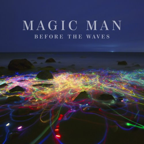 Magic Man-Before The Waves-2014-C4 Download