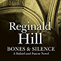 Bones and Silence Audiobook by Reginald Hill Narrated by Brian Glover