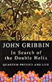In Search of the Double Helix (Penguin Science) (0140248137) by JOHN GRIBBIN