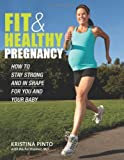 Fit & Healthy Pregnancy: