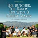 The Butcher, the Baker, the Wine & Ch...