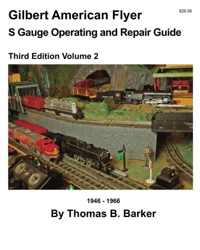 gilbert-american-flyer-s-gauge-operating-repair-guide-volume-2-gilbert-american-flyer-s-gauge-operat