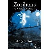 Zórihans - As Nascidas dos Sonhos