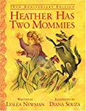 img - for Heather Has Two Mommies: 10th Anniversary Edition (Alyson Wonderland) book / textbook / text book