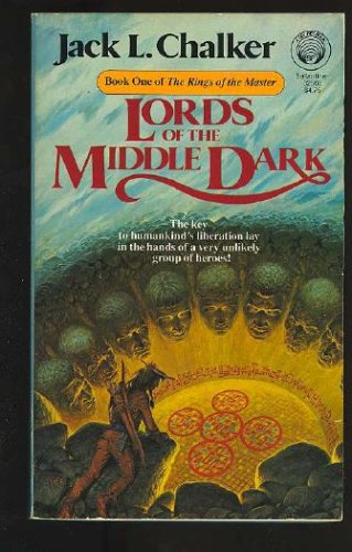 Lords of the Middle Dark: (#1) (Rings of the Master, Book 1), Jack L. Chalker