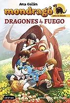 Mondragó. Dragones De Fuego: Mondragó 2 (spanish Edition)