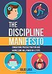 The Discipline Manifesto: Conquering...