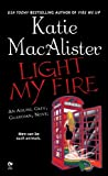 img - for Light My Fire: An Aisling Grey, Guardian, Novel book / textbook / text book