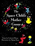 The Space Childs Mother Goose