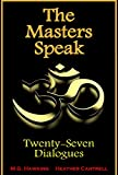 img - for The Masters Speak - Twenty-Seven Dialogues book / textbook / text book