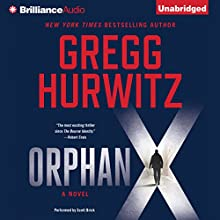 Orphan X Audiobook by Gregg Hurwitz Narrated by Scott Brick