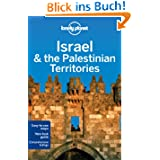 Israel & the Palestinian Territories (Lonely Planet Israel & the Palestinian Territories)