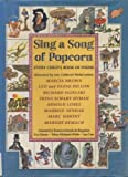 img - for Sing a Song of Popcorn : Every Child's Book of Poems book / textbook / text book