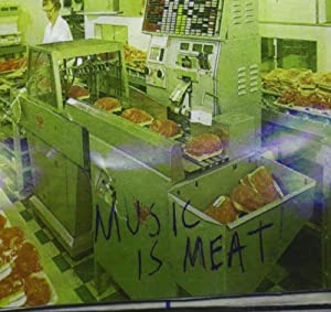 Music Is Meat