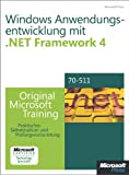 img - for Windows- Anwendungsentwicklung mit Microsoft .NET Framework 4 - Original Microsoft Training f r Examen 70-511 (German Edition) book / textbook / text book