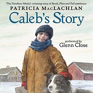 Caleb's Story Audiobook