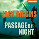 Passage by Night (       UNABRIDGED) by Jack Higgins Narrated by Michael Page