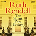 The Saint Zita Society (       UNABRIDGED) by Ruth Rendell Narrated by Carole Boyd