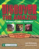 img - for Lost in the Amazon: A Kid's Guide to Surviving in the World's Most Dangerous Rainforest (Discover Your World) by Lauri Berkenkamp (2009-02-07) book / textbook / text book