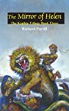 img - for The Mirror of Helen: The Kaphtu Trilogy Book Three book / textbook / text book