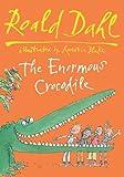 The Enormous Crocodile (0857550403) by Dahl, Roald