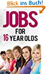 Jobs for 16 Year Olds (Job Search) (E...