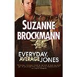 Everyday, Average Jones | Suzanne Brockmann