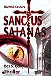 Sanctus Satanas - Das 5. Gebot: Thril...