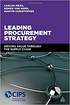 Leading Procurement Strategy: Driving Value Through The Supply Chain