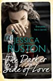 Jessica Ruston The Darker Side of Love