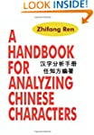 A Handbook for Analyzing Chinese Char...
