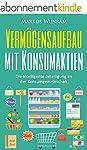 Verm�gensaufbau mit Konsumaktien: Die...