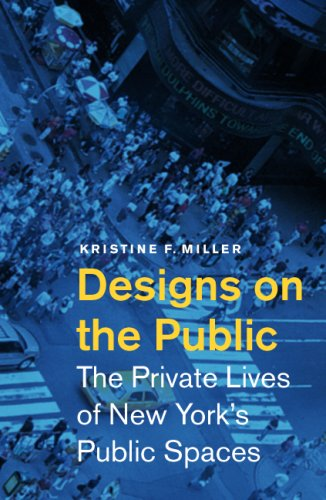 Designs on the Public: The Private Lives of New York's...