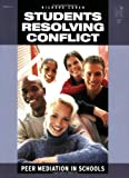 Students Resolving Conflict: Peer Mediation in Schools (1596470526) by Richard Cohen