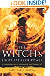The Witch's Eight Paths of Power: A C...
