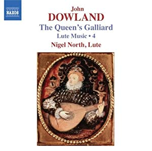 Dowland : The Queen's Galliard - Lute Music, Vol. 4