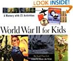 World War II for Kids: A History with...