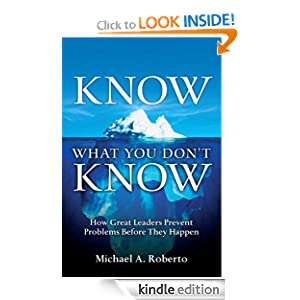 Know What You Don't Know: How Great Leaders Prevent Problems Before They Happen $0