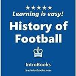 History of Football |  IntroBooks