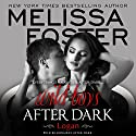 Wild Boys After Dark: Logan: Wild Billionaires After Dark, Book 1 Audiobook by Melissa Foster Narrated by Robert Ashker Kraft