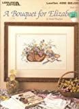 img - for A BOUQUET FOR ELIZABETH (Counted Cross Stitch Leisure Arts Leaflet 492) book / textbook / text book