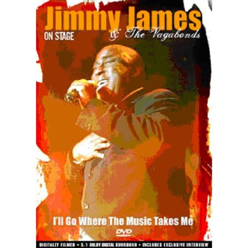 Jimmy James and the Vagabonds - on Stage: I'll Go Where... [DVD]